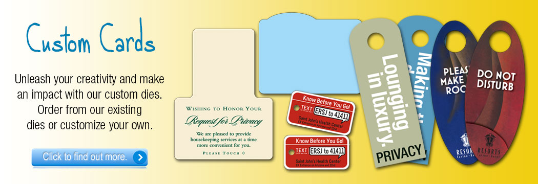 custom cards dies door hangers key tags privacy